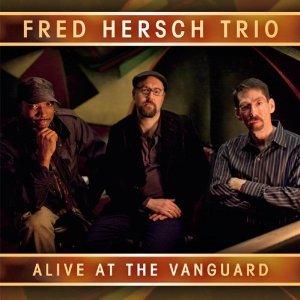 Fred Hersch Trio_Alive At the Vanguard